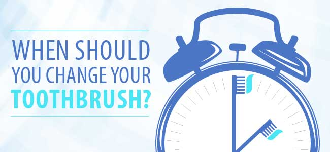 When Should You Change Your Toothbrush?